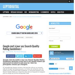 Google met à jour ses Search Quality Rating Guidelines !