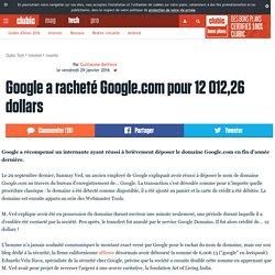 Google a racheté Google.com pour 12 012,26 dollars