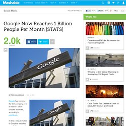 Google Now Reaches 1 Billion People Per Month [STATS]