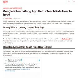 Google's Read Along App Helps Teach Kids How to Read