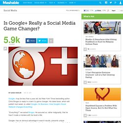 Is Google+ Really a Social Media Game Changer?