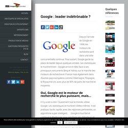 Google, moteur de recherche, leader indétrônable? Webia Blog