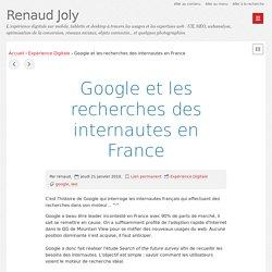 Google et les recherches des internautes en France - Renaud Joly