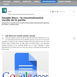 Google Docs : la reconnaissance vocale de la partie