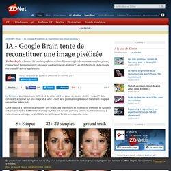 IA - Google Brain tente de reconstituer une image pixélisée - ZDNet