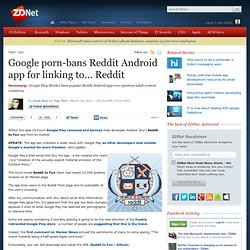 Google porn-bans Reddit Android app for linking to… Reddit