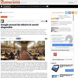 Google accusé de réduire le savoir disponible - Numerama