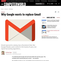 Why Google wants to replace Gmail