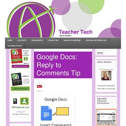 Google Docs: Reply to Comments Tip - Teacher Tech
