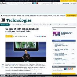 Google et RIM répondent aux critiques de Steve Jobs
