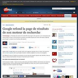Google refond la page de résultats de son moteur de recherche