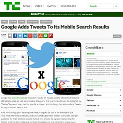 Google Adds Tweets To Its Mobile Search Results