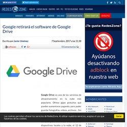 Google retirará el software de Google Drive