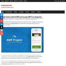 Google révèle la publicité AMP pour les pages AMP. Et ça change tout…