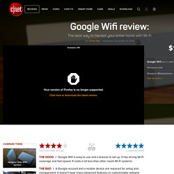 Google Wifi review: The best way to blanket your entire home with Wi-Fi - CNET