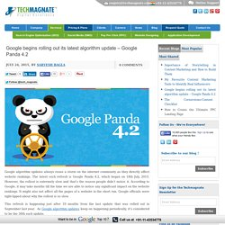 Google begins rolling out its latest algorithm update - Google Panda 4.2
