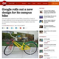 Google rolls out a new design for its campus bike
