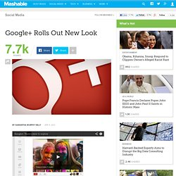 Google+ Rolls Out New Look