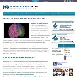 Google en route vers la neuro-révolution