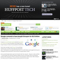 Google rumored to have bought Groupon for $2.5 billion