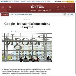 Google : les salariés bousculent le mythe