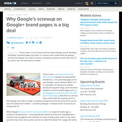 Why Google's screwup on Google+ brand pages is a big deal