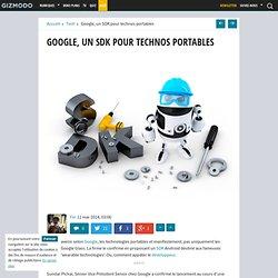Google, un SDK pour technos portables