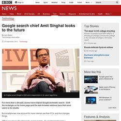 Google search chief Amit Singhal looks to the future