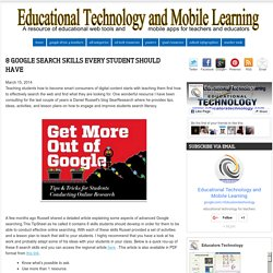 8 Google Search Skills Every Student Should Have
