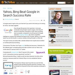 Yahoo, Bing Beat Google in Search Success Rate