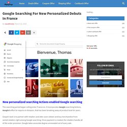 Google Searching For New Personalized Debuts In France