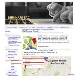 My Maps de Google - Seminari TAC Gràcia / Sarrià-Sant Gervasi