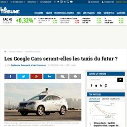 Les Google Cars seront-elles les taxis du futur ?