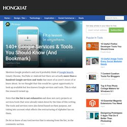 140+ Google Services & Tools You Should Know (And Bookmark)
