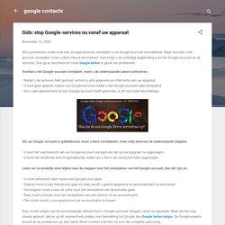 Gids: stop Google-services nu vanaf uw apparaat