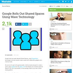 Google Rolls Out Shared Spaces Using Wave Technology [BREAKING]