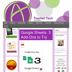 Google Sheets: 3 Add-Ons to Try