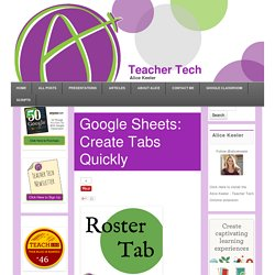 Google Sheets: Create Tabs Quickly