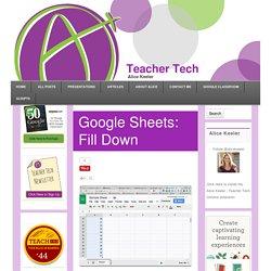Google Sheets: Fill Down
