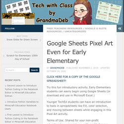 Google Sheets Pixel Art Even for Early Elementary – Tech with Class