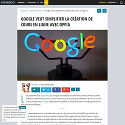 Google veut simplifier la création de cours en ligne avec Oppia