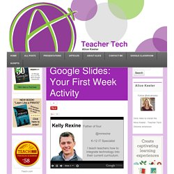 Google Slides: Your First Week Activity