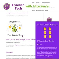 Google Slides and Pear Deck (plus win a pro account)