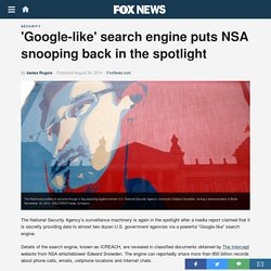 'Google-like' search engine puts NSA snooping back in the spotlight