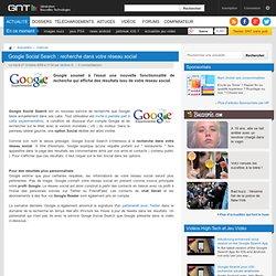 Google Social Search : recherche dans votre réseau social