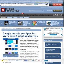 lire-google-muscle-ses-apps-for-work-avec-8-solutions-tierces-le-monde-informatique-62869
