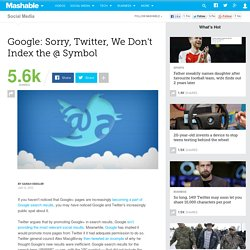 Google: Sorry, Twitter, We Don't Index the @ Symbol