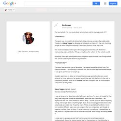 Rip Rowan - Google+ - Stevey's Google Platforms Rant I was at Amazon for about…
