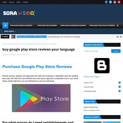 buy google play store reviews your language