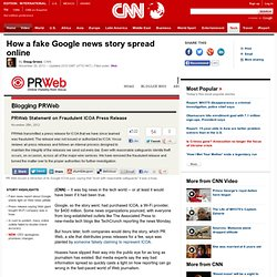 How a fake Google news story spread online